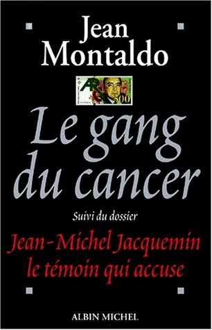 Le gang du cancer