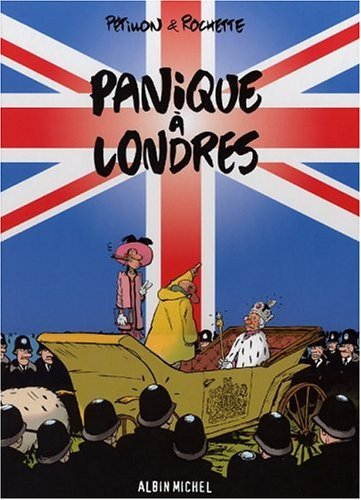 Panique à Londres / [texte de] Pétillon & [illustrations de] Rochette.