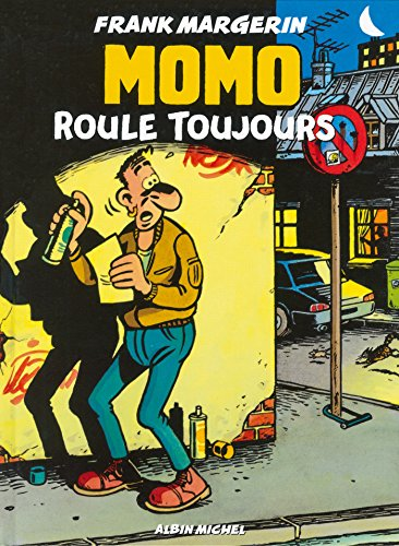 Momo le Coursier, tome 2 : Momo roule toujours
