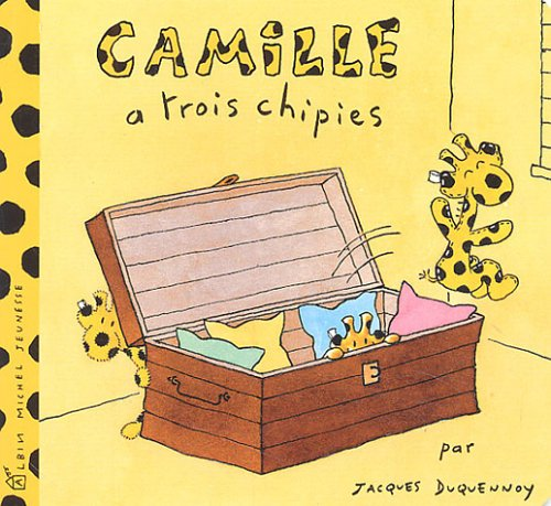 Camille a trois chipies