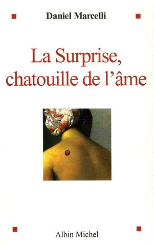 La surprise : Chatouille de l'âme