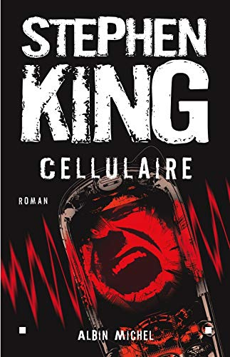 Cellulaire | King, Stephen (1947-....)