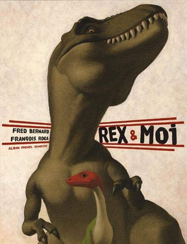 Rex Et Moi (French Edition)
