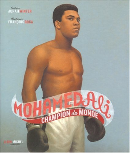 Mohamed Ali : Champion du monde