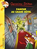 Panique au grand hôtel | Stilton, Geronimo. Auteur