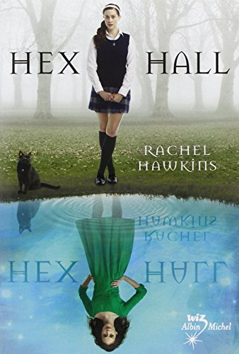 Hex Hall, Tome 1