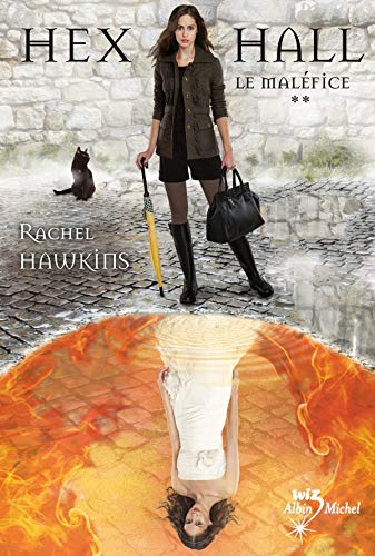 Hex Hall, Tome 2