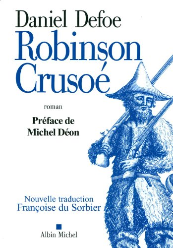 Robinson Crusoé : Nouvelle traduction