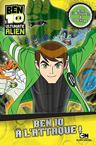 Ben 10 Ultimate Alien : Ben 10 à l'attaque !