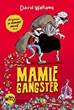 Mamie-Gangster