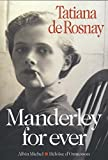 Manderley for ever | Rosnay, Tatiana de. Auteur
