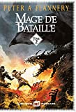 Mage de bataille [2] | Flannery, Peter A.