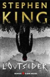outsider (L') | King, Stephen (1947) - Auteur du texte