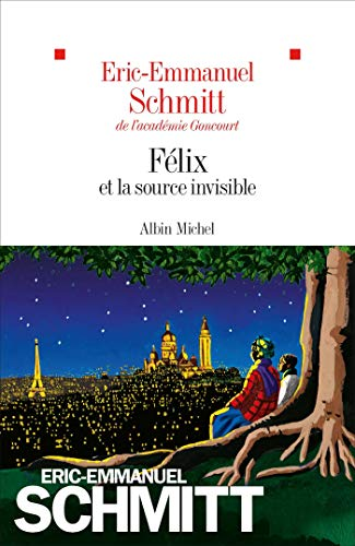 Félix et la source invisible |