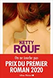 On ne touche pas / roman | Rouf, Ketty. Auteur
