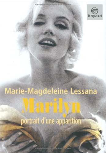 Marilyn : Portrait d'une apparition
