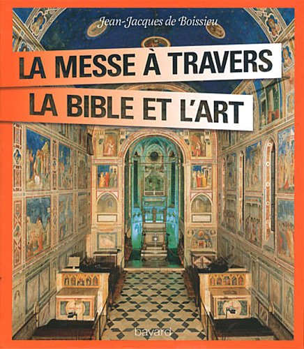 La messe à travers la Bible et l'art