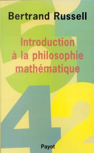 Introduction à la philosophie mathématique