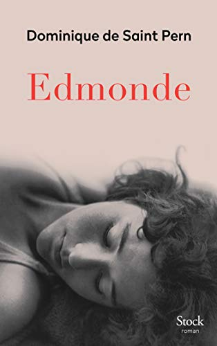 Edmonde : roman | Saint Pern, Dominique de. Auteur