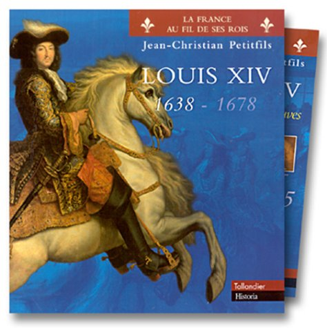 Louis XIV, 1638-1678 (coffret 2 volumes)