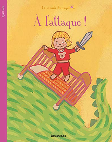 La minute du papillon : A l'Attaque !