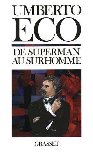 De superman au surhomme