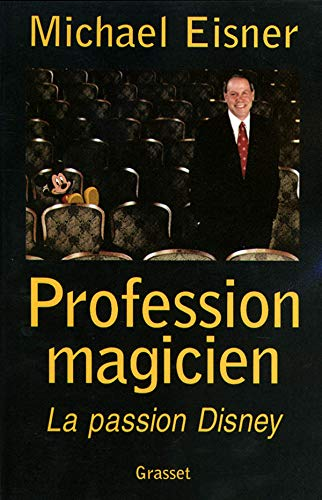 Profession magicien : la passion Disney