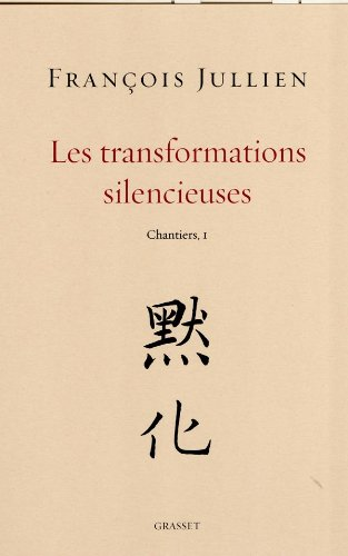 Les transformations silencieuses