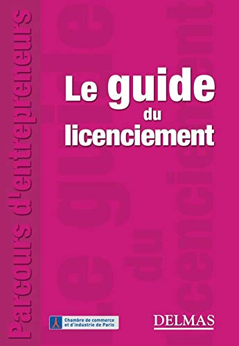 Le guide du licenciement