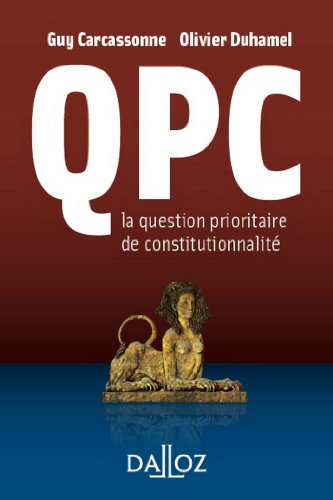 QPC la question prioritaire de constitutionnalité