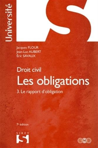 Les obligations : Tome 3 : Le rapport d'obligation 2011
