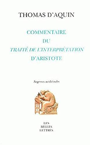 Commentaire du Peryermenias Traité de l'Interprétation d'Aristote