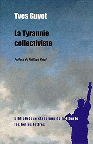 La Tyrannie collectiviste