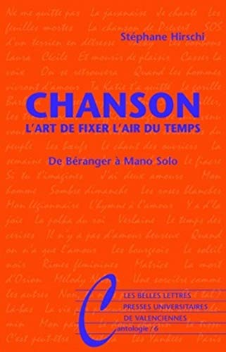 Chanson : L'art de fixer l'air du temps, de Béranger à Mano Solo