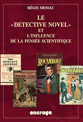 "Le ""Detective Novel"" et l'influence de la pensée scientifique"