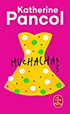 Muchachas 3 | Pancol, Katherine. Auteur