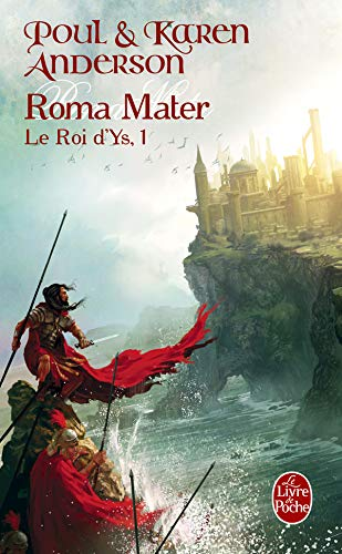 Le Roi d'Ys, Tome 1 : Roma mater