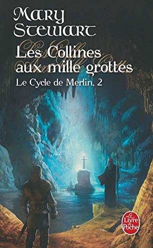 Le Cycle de Merlin, Tome 2