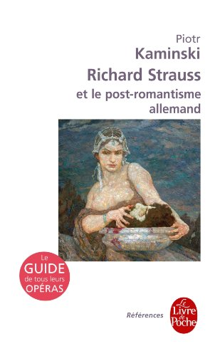 Richard Strauss et le post-romantisme allemand