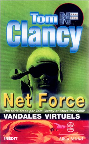 Net Force, tome 2 : Vandales virtuels