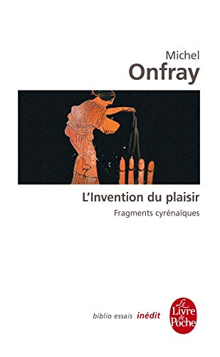 L'Invention du plaisir