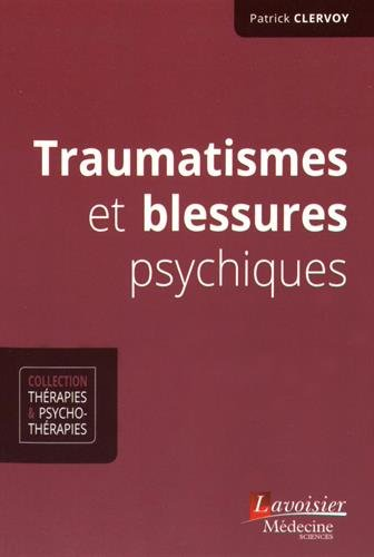 Traumatismes et blessures psychiques |