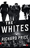 The Whites | Price, Richard (1949-....). Auteur