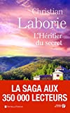 héritier du secret (L') | Laborie, Christian. Auteur