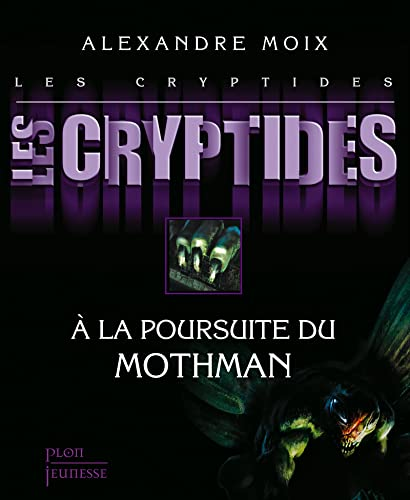 Les Cryptides : Tome 4