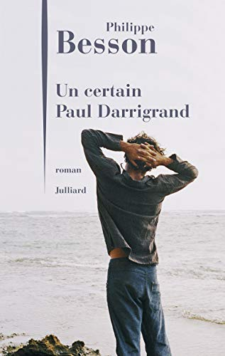 Un certain Paul Darrigrand |