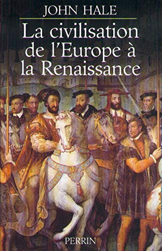 La Civilisation de l'Europe à la Renaissance