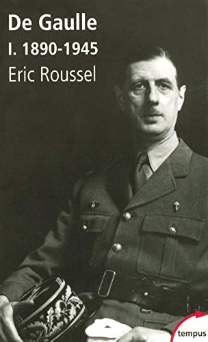 Charles de Gaulle : Tome 1, 1890-1945