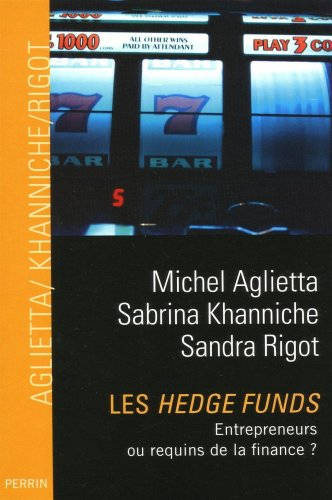 Les hedge funds : Entrepreneurs ou requins de la finance ?
