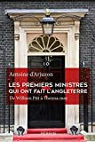 Les Premiers ministres qui ont fait l'Angleterre : De William Pitt à Theresa May | Arjuzon, Antoine d' (1930-....)